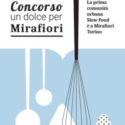 Un Dolce per Mirafiori, concorso di cucina per Mirafood
